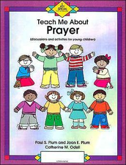 Teach Me about Prayer