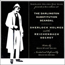 Darlington Substitution Scandal and Sherlock Holmes and the Reichenbach Secret