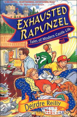 Exhausted Rapunzel: Tales of Modern Castle Life