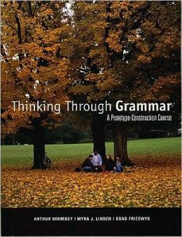 Thinking through Grammar: A Prototype-Construction Course