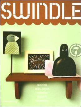Swindle #7