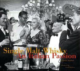 Single Malt Whiskey: An Italian Passion
