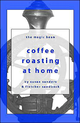 Coffee Roasting at Home: The Magic Bean