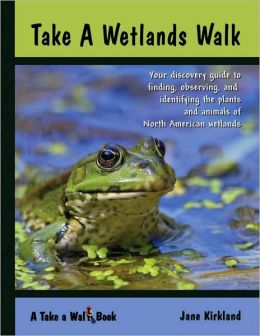 Take a Wetlands Walk