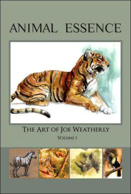 Animal Essence: The Art of Joe Weatherly