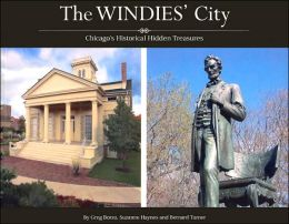 The Windies' City: Chicago's Historical Hidden Treasures