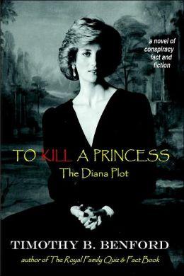 To Kill A Princess: The Diana Plot