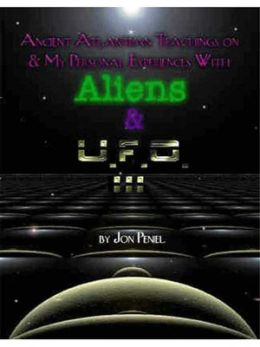 Experiences with Aliens and UFO's Part Three