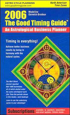 Good Timing Guide: An Astrological Business Planner