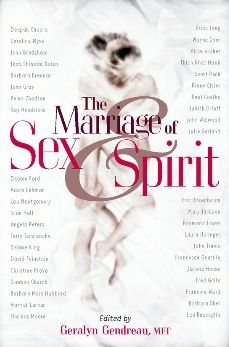 The Marriage of Sex and Spirit: Relationships at the Heart of Conscious Evolution