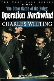 The Other Battle of the Bulge: Operation Northwind (West Wall Series #7)