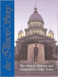 The Illinois Story: The State's History and Competitive Edge Today