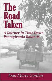 The Road Taken: A Journey in Time Down Pennsylvania Route 45