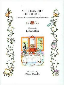 A Treasury of Goops: Timeless Manners for Every Generation