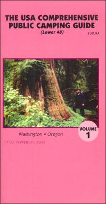 The USA Comprehensive Public Camping Guide (Lower 48), Volume 1: Washington and Oregon