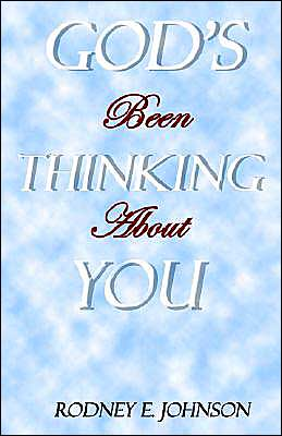 God's Been Thinking about YOU!