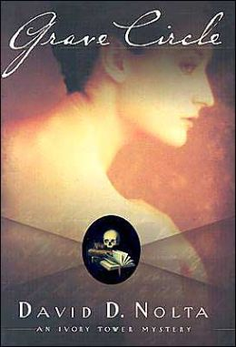 Grave Circle: An Ivory Tower Mystery
