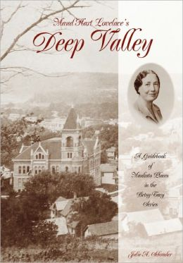 Maud Hart Lovelace's Deep Valley: A Guidebook of Mankato Places in the Betsy-Tacy Series