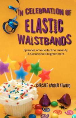 In Celebration Of Elastic Waistbands