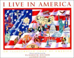 I live in America (I Live in... Series, Vol. 2)