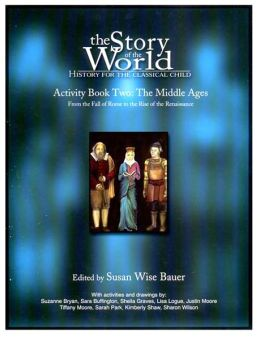 The Story of the World: Activity Book 2: the Middle Ages