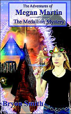 The Adventures of Megan Martin: The Medallion Mystery
