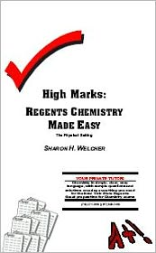High Marks : Regents Chemistry Made Easy - The Physical Setting