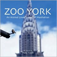 Zoo York: An Animal Lover's View of Manhattan
