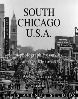 South Chicago U. S. A.: A Photographic Essay