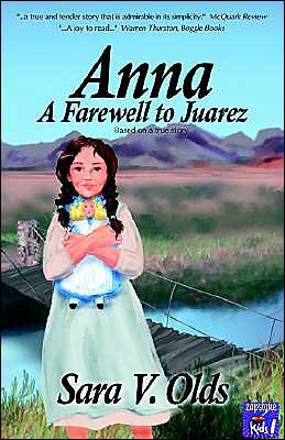 Anna - A Farewell To Juarez