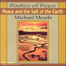 Poetics of Peace: Peace and the Salt of the Earth