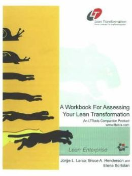 A Workbook for Assessing Your Lean Transformation