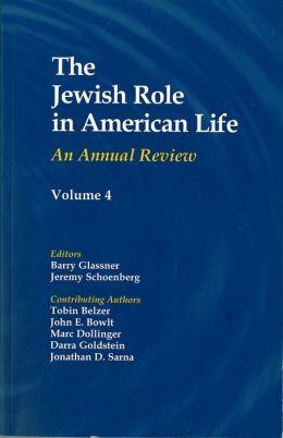 The Jewish Role in American Life: An Annual Review, Volume 4