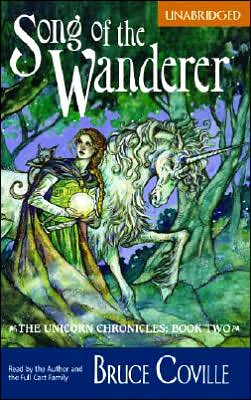 Song of the Wanderer (Unicorn Chronicles Series #2)