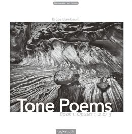 Tone Poems - Book 1: Opuses 1, 2 & 3