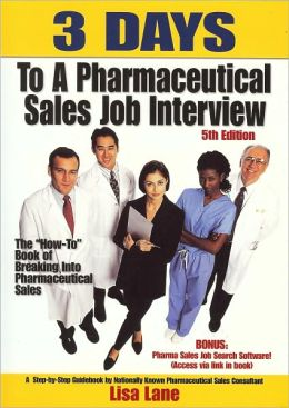 3 Days to a Pharmaceutical Sales Job Interview