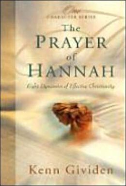 The Prayer of Hannah: Eight Dynamics of Effective Christianity