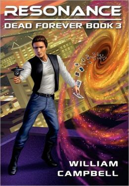 Resonance: Dead Forever Book 3