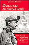 Dollfuss: An Austrian Patriot