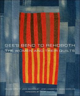Gee's Bend: The Women and Their Quilts