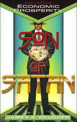 Son of Satan: The Coming Economic Prosperity