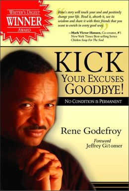 Kick Your Excuses Goodbye!: No Condition is Permanent