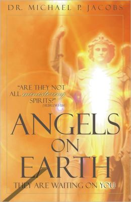 Angels on Earth: They Are Waiting on You