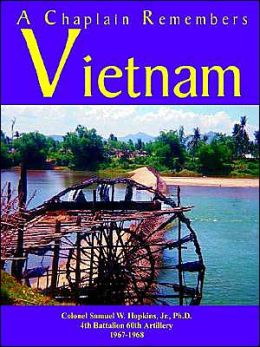 A Chaplain Remembers Vietnam