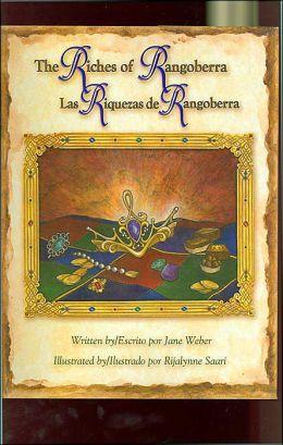 The Riches of Rangoberra / Las riquezas de Rangoberra