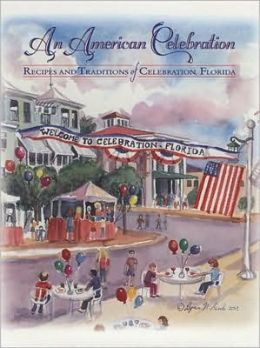 An American Celebration: Recipes and Traditions of Celebration, Florida