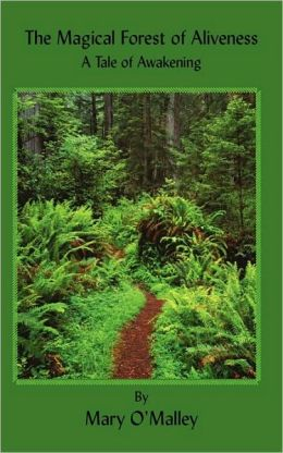 The Magical Forest Of Aliveness