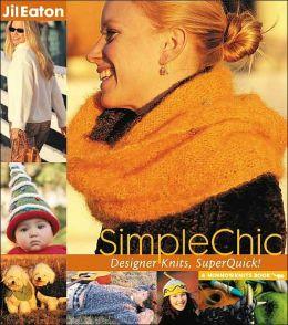 SimpleChic: Designer Knits, SuperQuick!