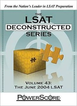 LSAT Deconstructed Series Volume 43: The June 2004 LSAT