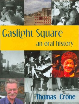 Gaslight Square: An Oral History
